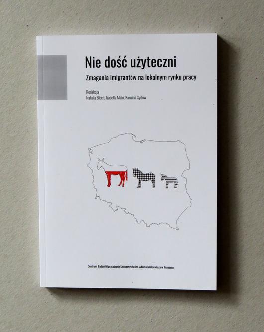 nie dosc uzyteczni. imigranci Poznan